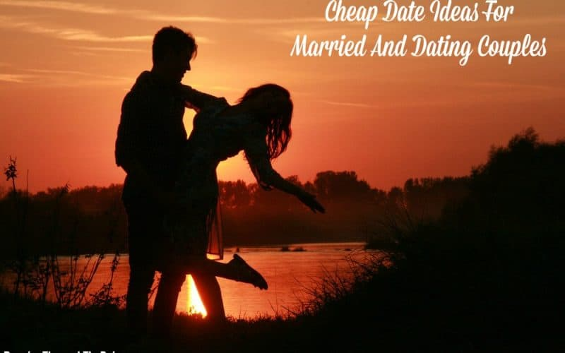 Cheap Date Ideas For Married And Dating Couples