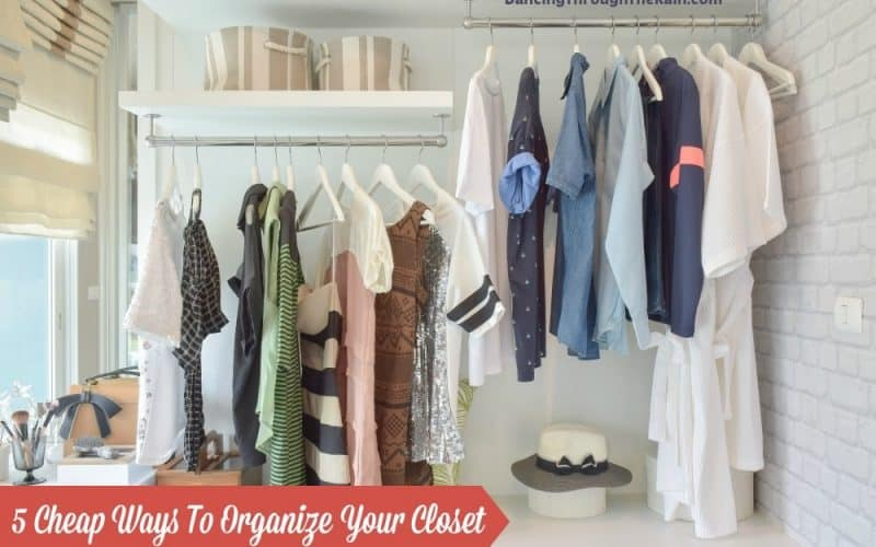 5 Cheap Ways To Organize Your Closet