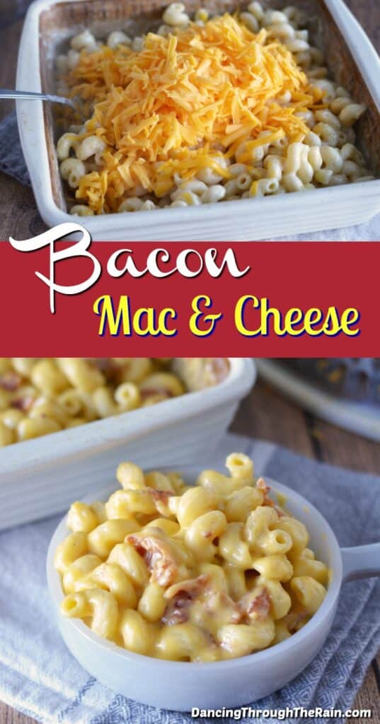 Two pictures of Bacon Mac & Cheese, one with shredded cheese being mixed in and another of it in a bowl being served