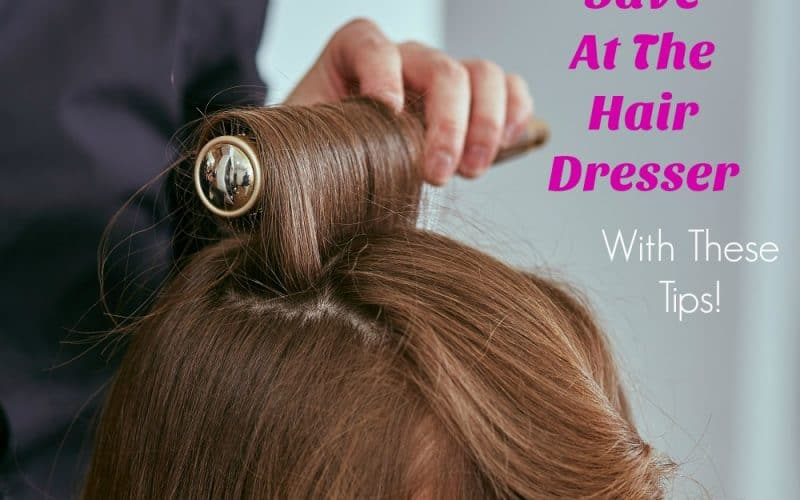 How To Save At The Hairdresser