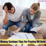 Money Savings Tips For Paying Off Debt