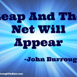 Take A Leap Of Faith And The Net Will Appear