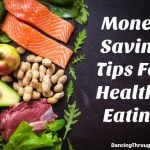 Money Saving Tips For Healthy Eating
