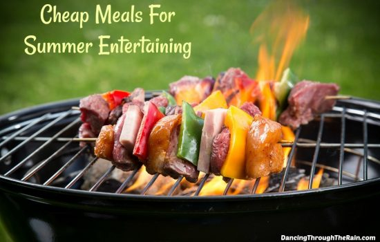 Cheap Meals For Summer Entertaining