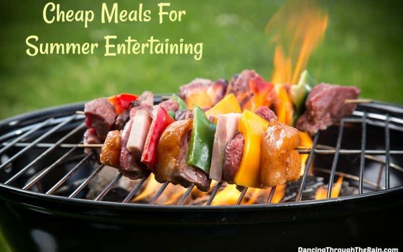 Cheap Meals For Summer Entertaining
