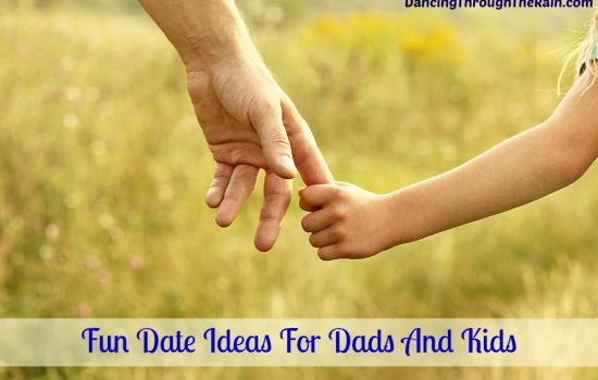 Fun Date Ideas For Dad And Child