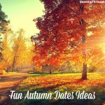Fun Autumn Dates Ideas