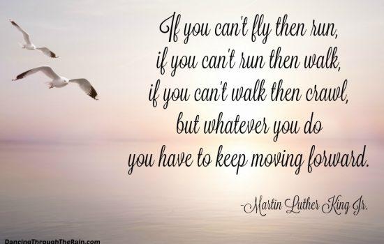 If You Can't Run Then Walk, If You Can't Walk Then Crawl