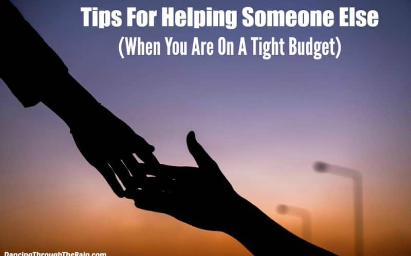Tips For Helping Someone Else Financially (When You're On A Tight Budget)