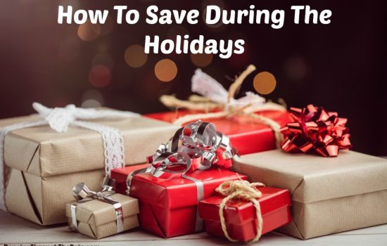 How To Save During The Holidays