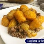 Easy Tater Tot Casserole - Layered And Tasty!