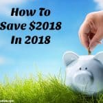 New Year Financial Challenge – Save $2018 In 2018 (With Free Tracking Chart)