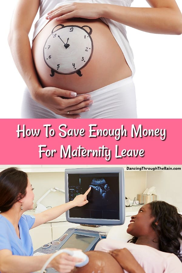 How To Save Enough Money For Maternity Leave