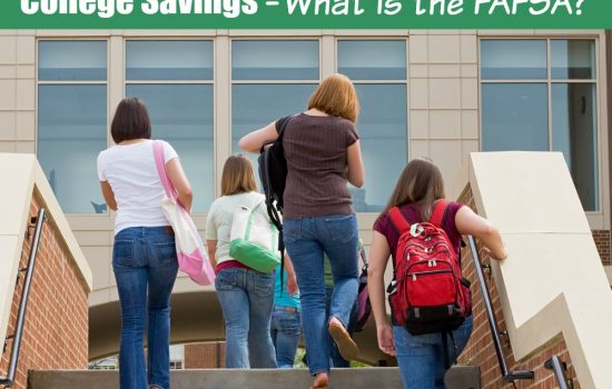College Savings – What Is FAFSA And FAFSA Tips