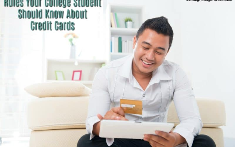 6 Rules Your College Student Should Know About Credit Cards