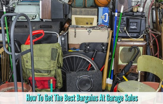 Garage Sales – How To Get The Best Bargains