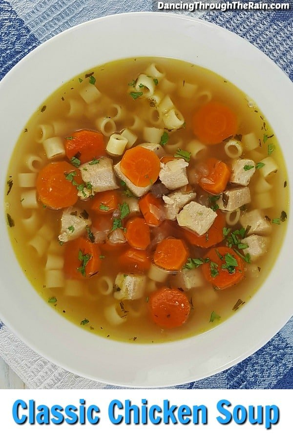 Classic Chicken Soup in a white bowl