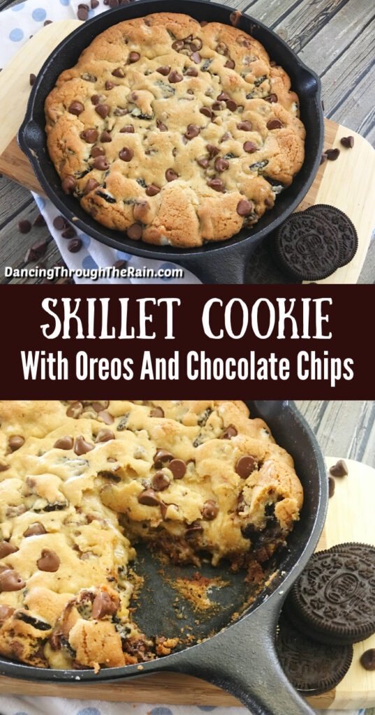 Two pictures of Skillet Cookie with Oreos and Chocolate Chips