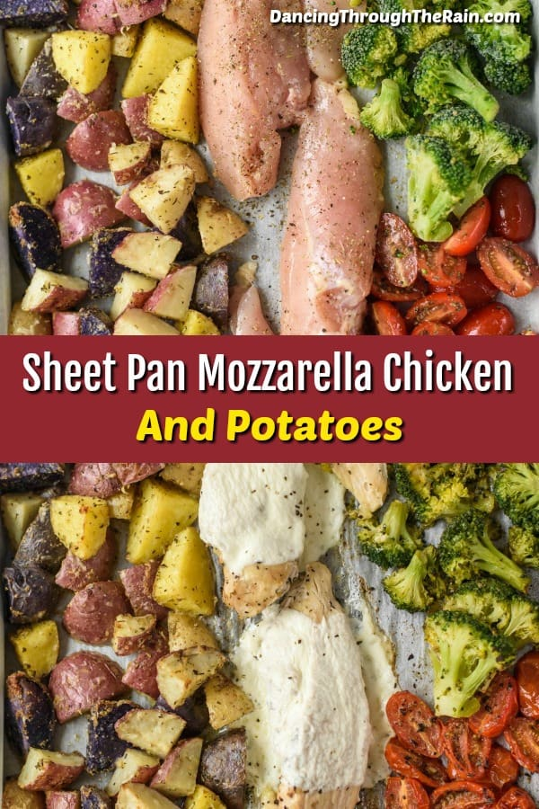 One photo of raw Sheet Pan Mozzarella Chicken and Potatoes on top and another of cooked Sheet Pan Mozzarella Chicken and Potatoes on the bottom