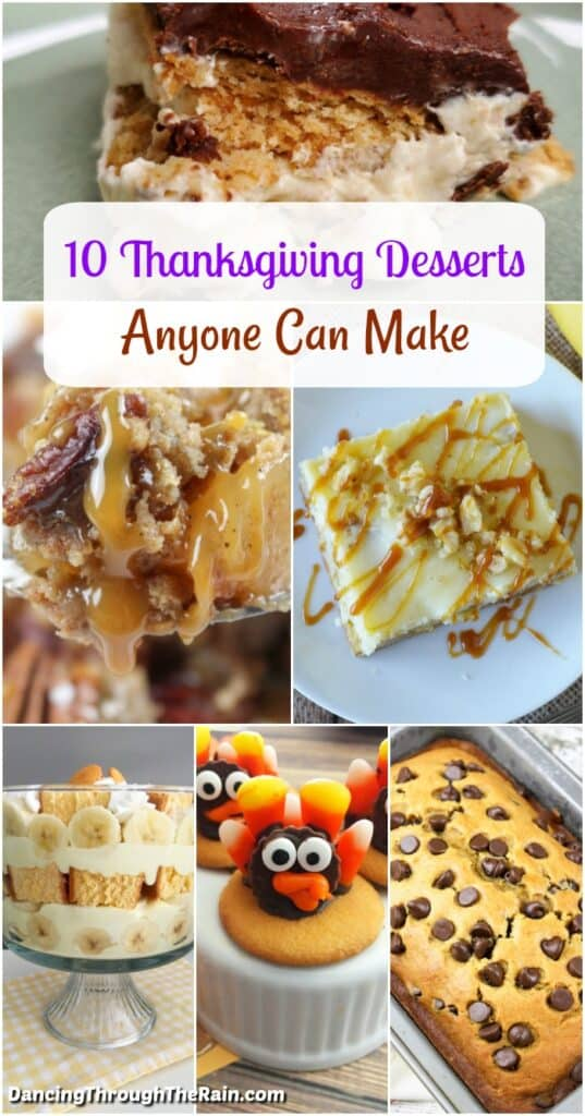A collage of six different easy Thanksgiving desserts anyone can make