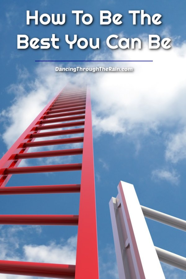 A short white ladder and a large red ladder that reaches into a cloud with the text How To Be The Best You Can Be