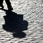 50 Best Shadow Work Journal Prompts For Mental Health And Healing